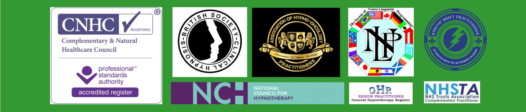 Release Hypnotherapy accreditations Complementary and Natural Healthcare Council (CNHC), British Society of Clinical Hypnosis (BSCH), Society of Neuro Linguistic Programming (SNLP), Kinetic Shift (KS), The Association of Hypno-Oncology Practitioners (AHOP), General Hypnotherapy Register (GHR), National Council for Hypnotherapy  (NCH), National Health Service Trusts Association (NHSTA) logos